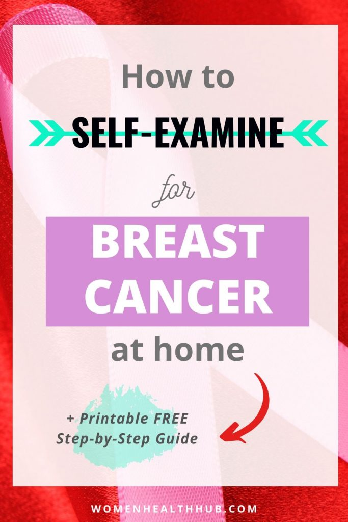 Step-by-Step Breast Cancer Self-Check Guide: How to Do Breast Cancer Self-Exam at Home (+ Get Free Printable PDF)