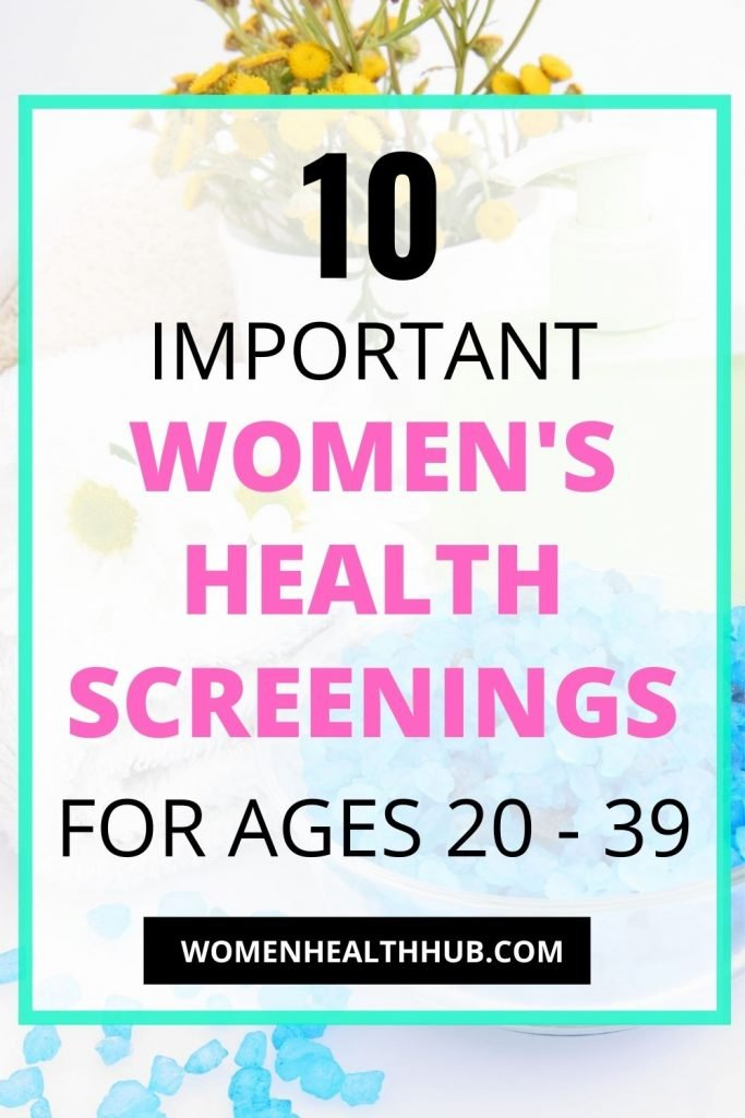 Women's health screenings for ages 20 to 39 years